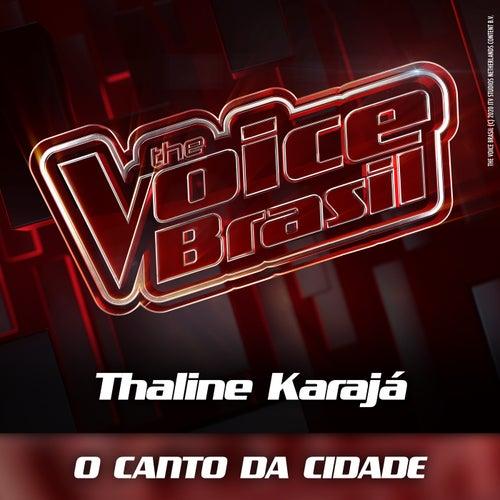 O Canto Da Cidade (Ao Vivo) by Thaline Karajá