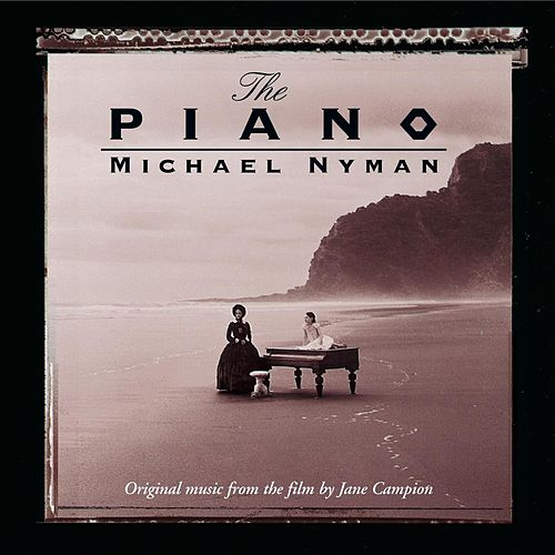 The Piano: Music From The Motion Picture di Michael Nyman