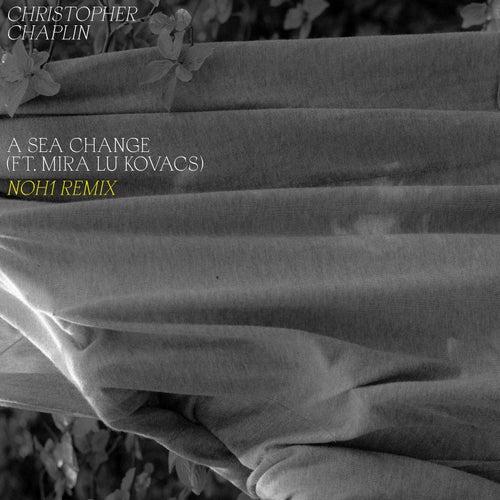 A Sea Change (Noh1 Remix) von Christopher Chaplin