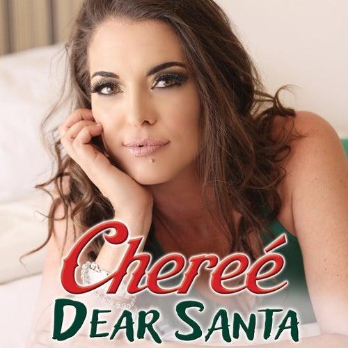 Dear Santa by Chereé