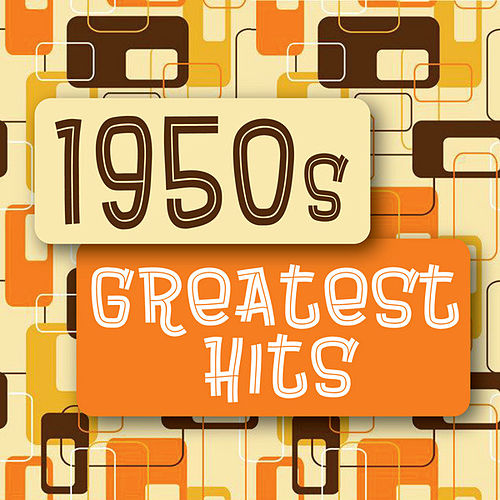 1950s Greatest Hits von Various Artists