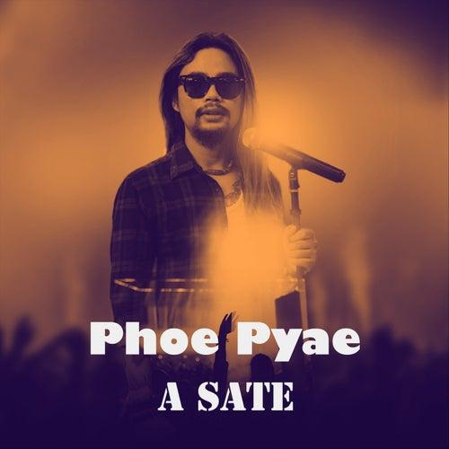 A Sate de Phoe Pyae