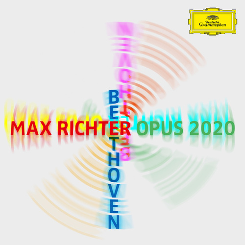 Max Richter – Beethoven – Opus 2020 by Max Richter
