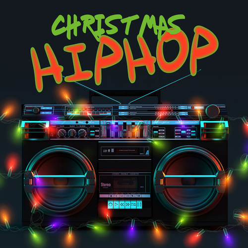 Christmas HipHop by Various Artists