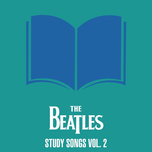 The Beatles - Study Songs Vol. 2 by The Beatles