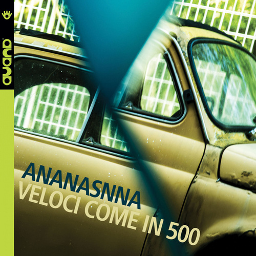 Veloci come in 500 (feat. Stefano Risso) by Ananasnna