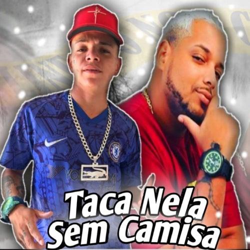 Taca Nela Sem Camisa de Luanzinho do Recife