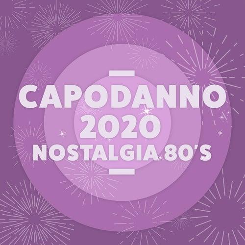 Capodanno 2020 Nostalgia 80's Hits de Various Artists