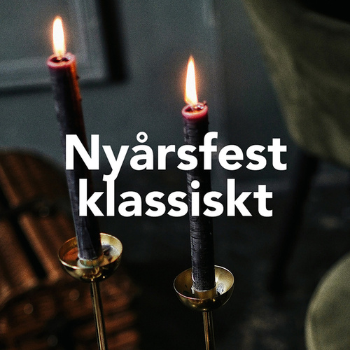 Nyårsfest - Klassisk musik by Various Artists