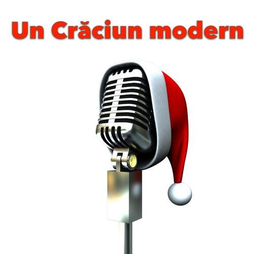 Un Crăciun modern by Various Artists