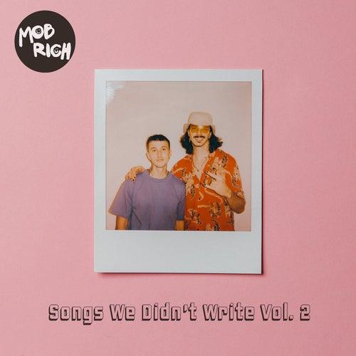 Songs We Didn't Write Vol. 2 by Mob Rich
