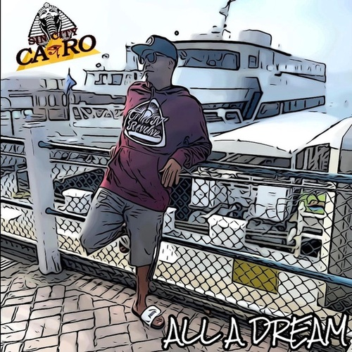 All A Dream by Sin City Cairo