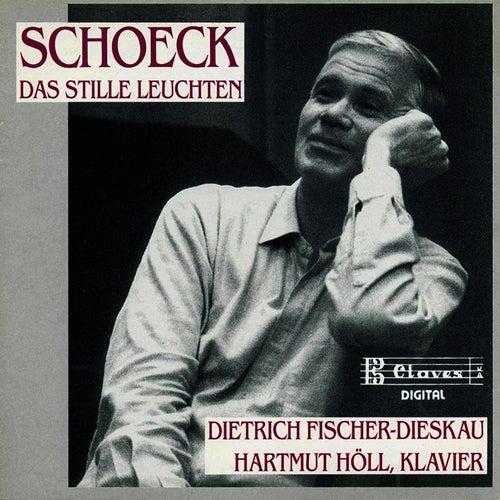Schoeck: Das Stille Leuchten by Dietrich Fischer-Dieskau