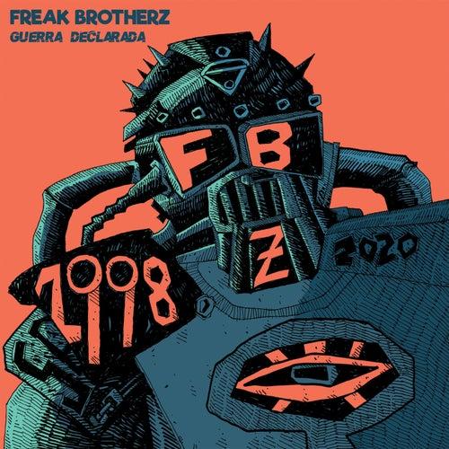 Guerra Declarada de Freak Brotherz