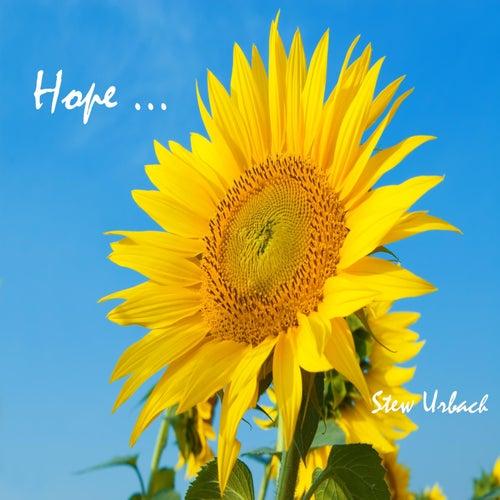 Hope ... von Stew Urbach