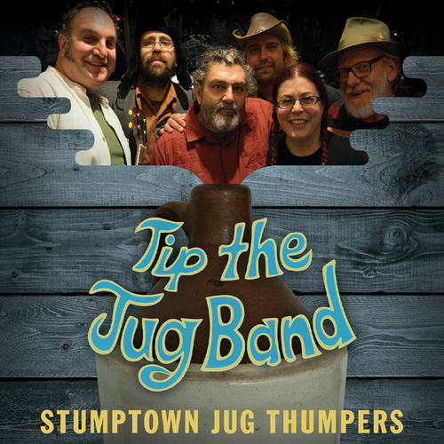 Tip the Jug Band by Stumptown Jug Thumpers