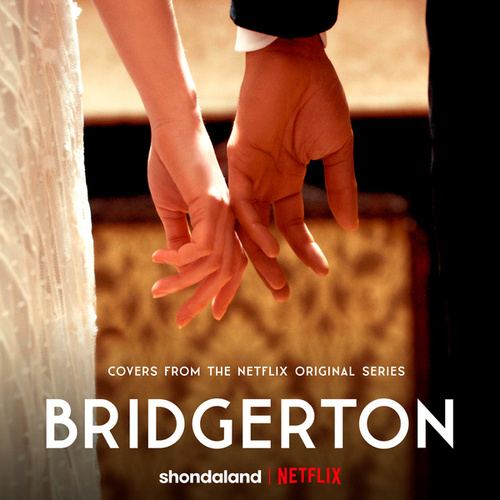 Bridgerton (Covers from the Netflix Original Series) fra Vitamin String Quartet