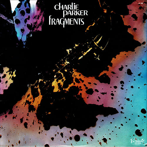 Fragments by Charlie Parker