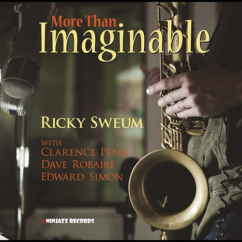 More Than Imaginable (feat. Clarence Penn, Edward Simon & Dave Robaire) by Ricky Sweum