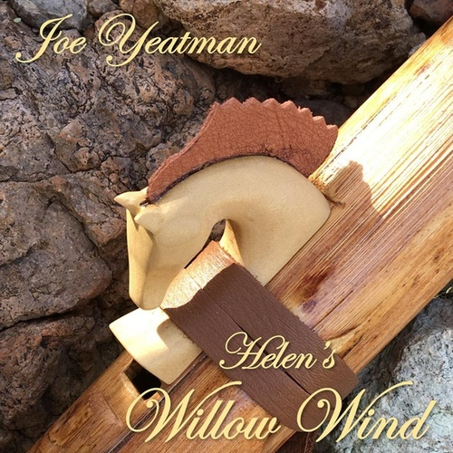 Helen's Willow Wind by Joe Yeatman