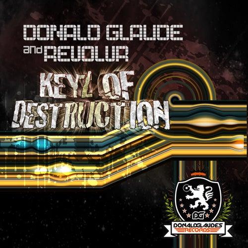 Keyz of Destruction de Donald Glaude