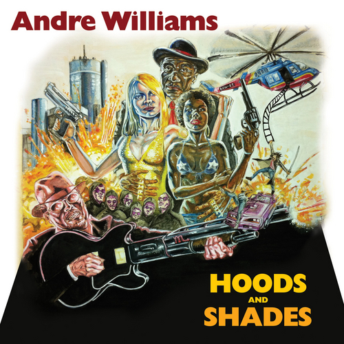 Hoods and Shades de Andre Williams