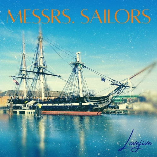 Messrs. Sailors by Lovejive