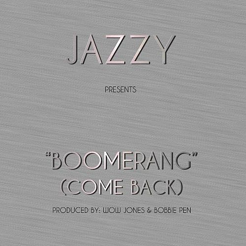 Boomerang (Come Back) - Single von Jazzy