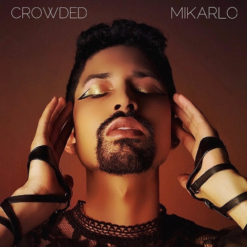 Crowded by Mikarlo