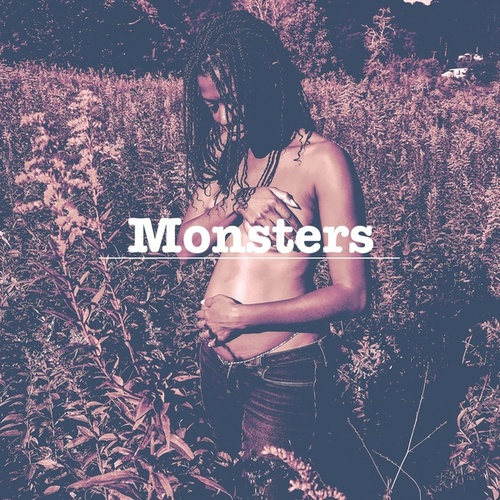 Monsters by Brenda Nicole Moorer