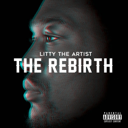 The Rebirth by Litty The Artist