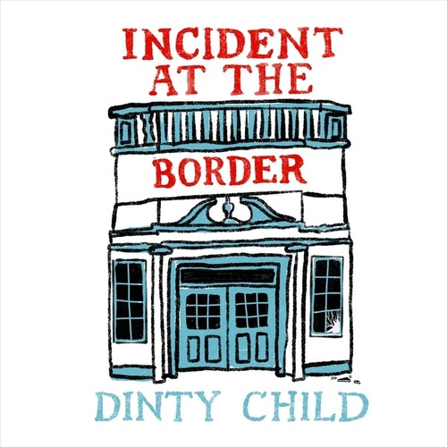 Incident at the Border (feat. Lauren Balthrop) by Dinty Child