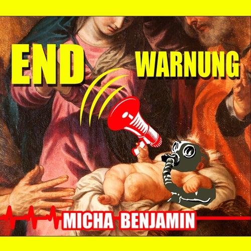 Endwarnung by Micha Benjamin