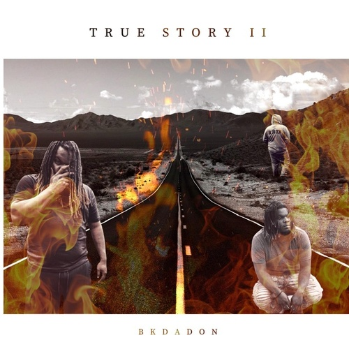 True Story 2 by BkDaDon