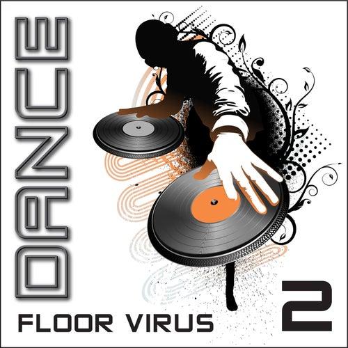 Dance Floor Virus, Vol. 2 de Various Artists