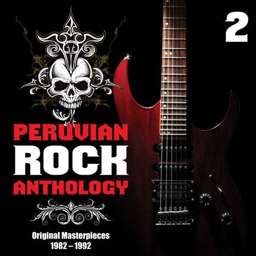 Peruvian Rock Anthology, Vol.2 - Original Masterpieces 1982 - 1992 de Various Artists