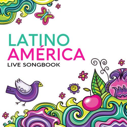 Latinoamérica… Unplugged Songbook de Latinoamericanto