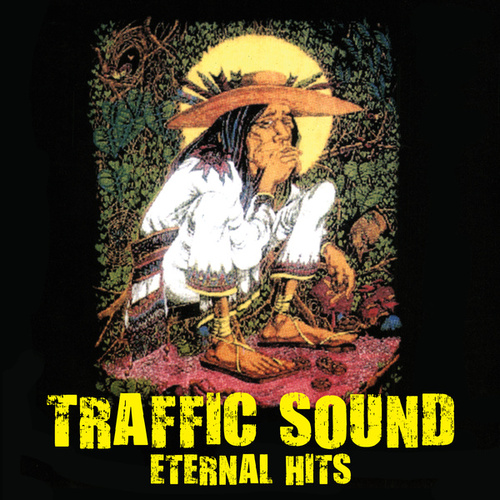 Traffic Sound… Eternal Hits de Traffic Sound
