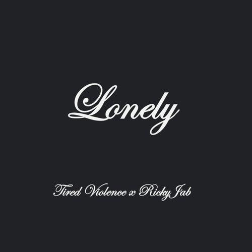 Lonely von Tired Violence