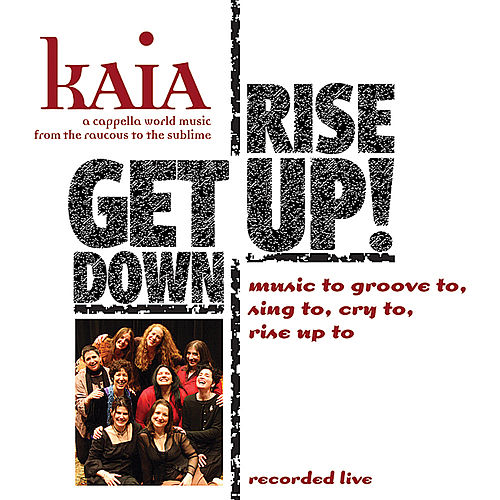 Get Down Rise Up! (Live) by Kaia
