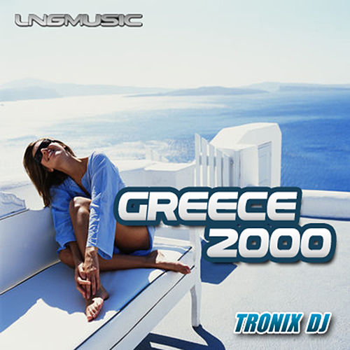 Greece 2000 by Tronix DJ