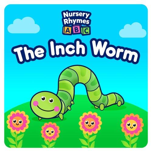 The Inch Worm de Nursery Rhymes ABC