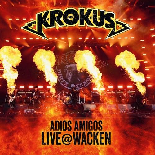 Adios Amigos Live @ Wacken by Krokus