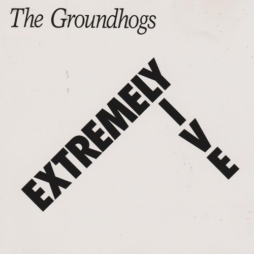 Extremely Live by The Groundhogs