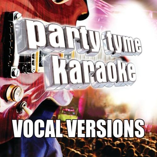 Party Tyme Karaoke - Rock Male Hits 1 (Vocal Versions) by Party Tyme Karaoke