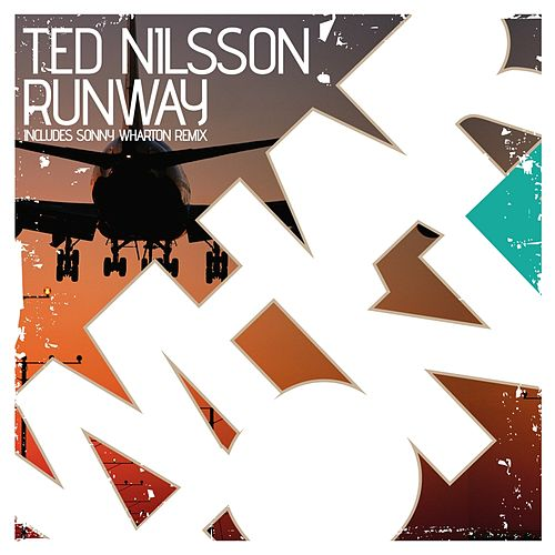 Runway by Ted Nilsson