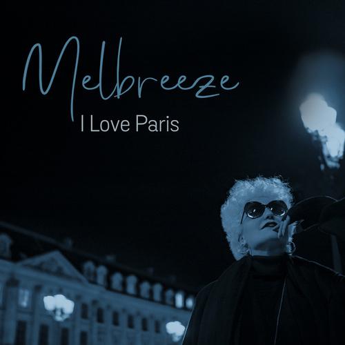 I Love Paris by Melbreeze