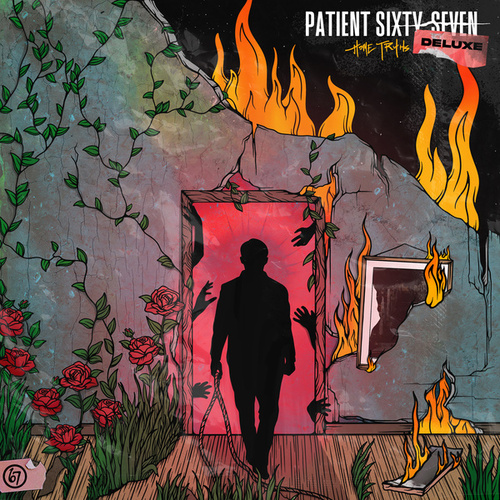Home Truths (Deluxe Edition) von Patient Sixty-Seven