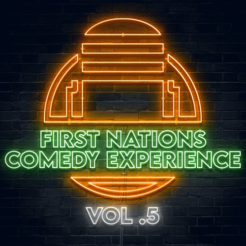 First Nations Comedy Experience Vol 5 by Graham Elwood