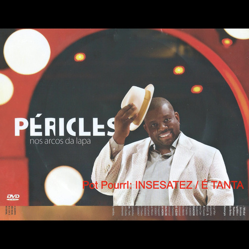 Insensatez / É Tanta (Ao Vivo) by Péricles